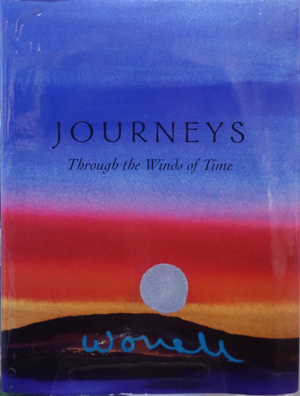 Journeys Through the Winds of Time | Bill Worrell | Book-Exposures International Gallery of Fine Art - Sedona AZ